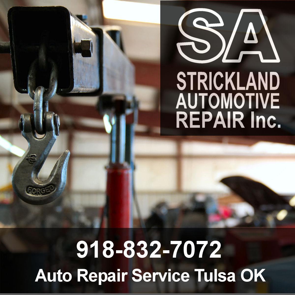 Auto Repair Services - Strickland Automotive Inc.